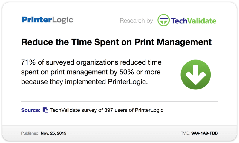 TechValidate TechFact: Reduce the Time Spent on Print Management