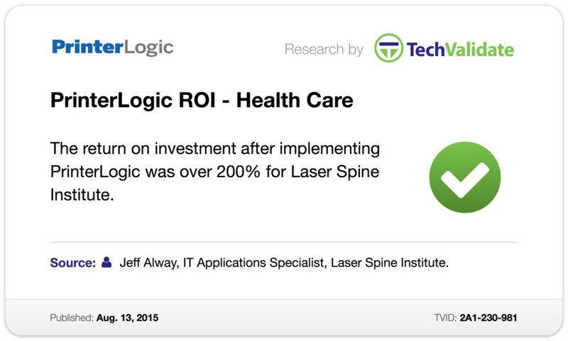 TechValidate TechFact: PrinterLogic ROI—Health Care