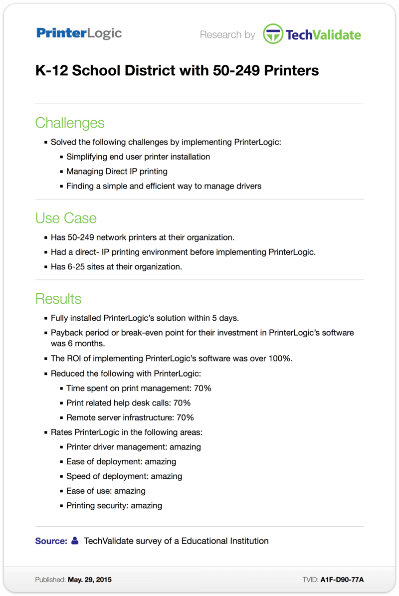 TechValidate Case Study: K-12 School District with 50-249 Printers
